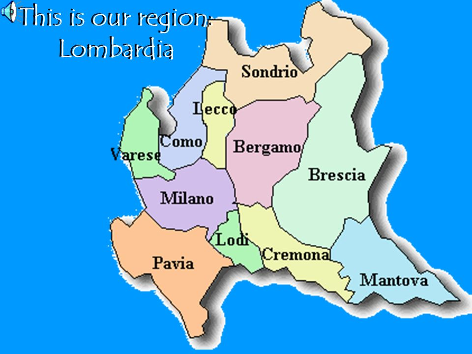 This is our region: Lombardia