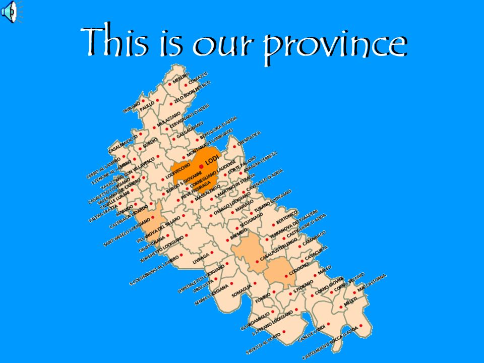 This is our province
