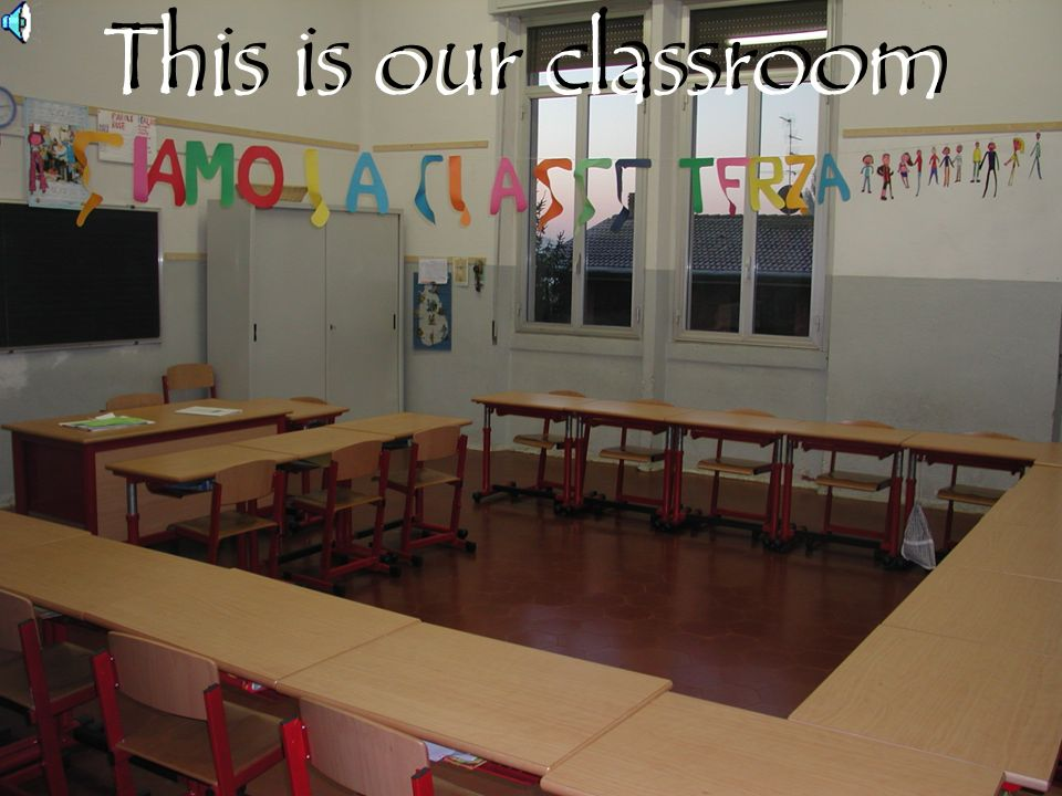 This is our classroom