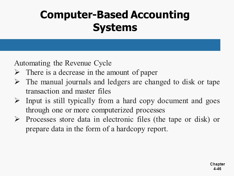computer based accounting An accounting system that doesn't record accruals but instead recognizes income cash-basis accounting the cash method is simple in that the business's books are kept based on the actual flow of cash in and out of the business.
