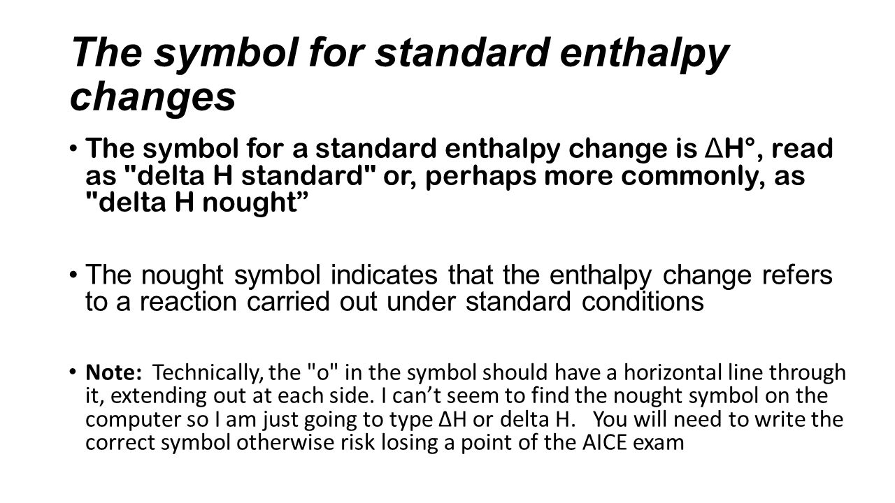 Delta symbol meaning gallery symbol and sign ideas enthalpy changes chapter 6 standards 51 52 53 and ppt download the symbol for standard enthalpy biocorpaavc