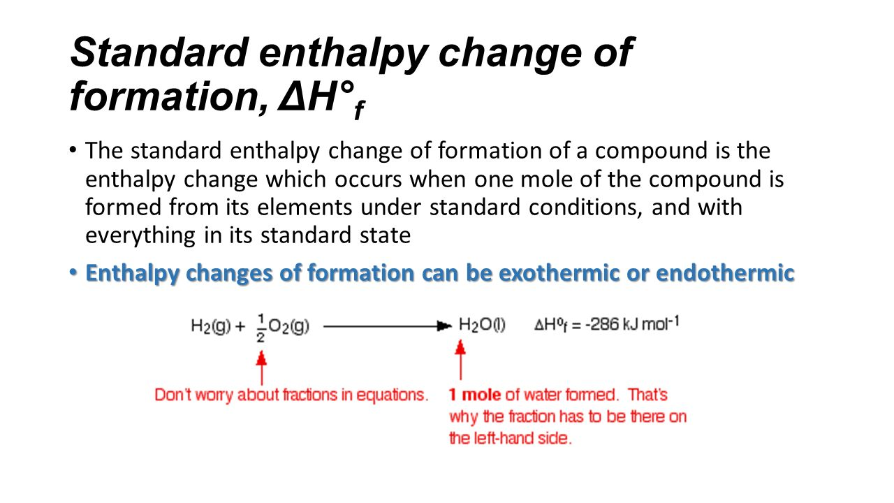 enthalpy change So then what would my change in enthalpy be so my change in enthalpy will be, of course, the change of these things but i could just say,.