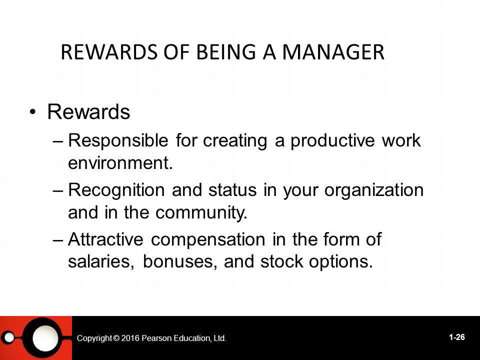 the rewards and challenges of being a manager The rewards and challenges of being a manager and exports continue to rise as companies expand across the global marketplace understanding the basic overview of the global economy underlines highly relevant managerial and business level applications that provide useful insights to modern-day managers.