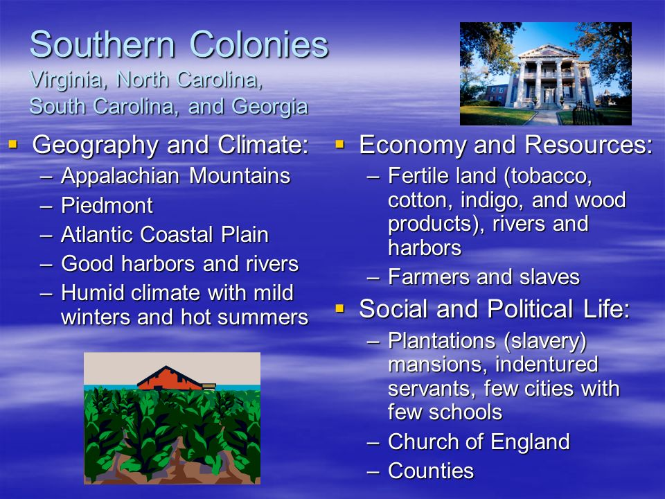 Political, Social & Economic Differences Between the Northern & Southern Colonies During the 1600s