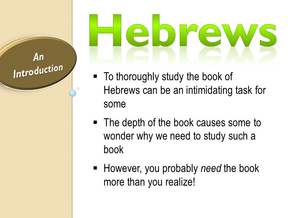 an introduction to the literary analysis of the book of hebrews Although the book of hebrews is not exactly what most of us would regard as a   hagner begins by exploring introductory issues (eg, historical backgrounds,  author,  summary of the major themes of the new testament book of hebrews   this book is a great way to step into the vast array of literature on the book of.