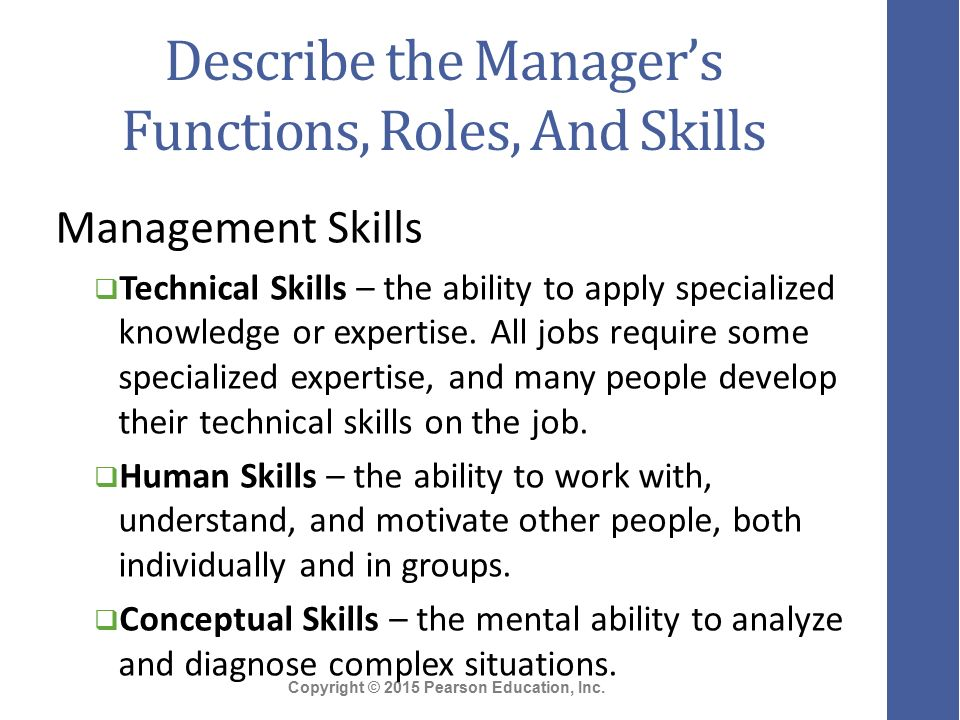 manager roles and skills Importance of managerial skills and knowledge in management for small roles and skills being manager is not an.