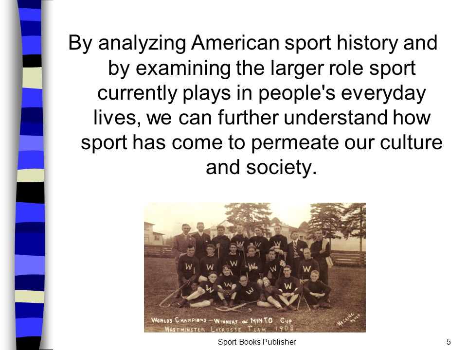 history of sports in america In the midst of the depression, when almost no black athletes were allowed on the us olympic team, athletes held a counter olympics where a third of the participants were african american a people's history of sports in the united states is replete with surprises for seasoned sports fans, while anyone interested in.