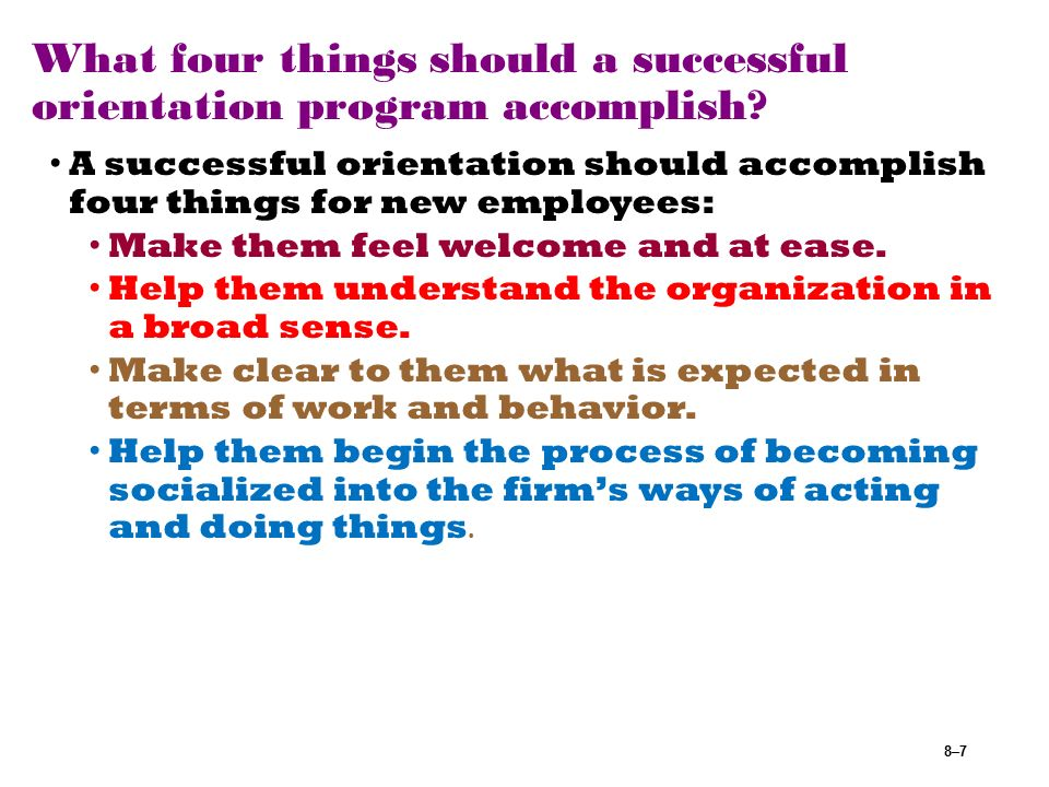successful orientation programs Orientation meeting challenges when building and implementing a successful orientation program  after reading this article, you will be able to: identify three challenges when implementing a successful orientation program.