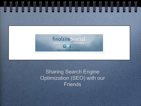 Sharing Search Engine Optimization (SEO) with our Friends.