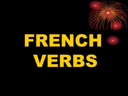FRENCH VERBS.