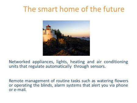The smart home of the future