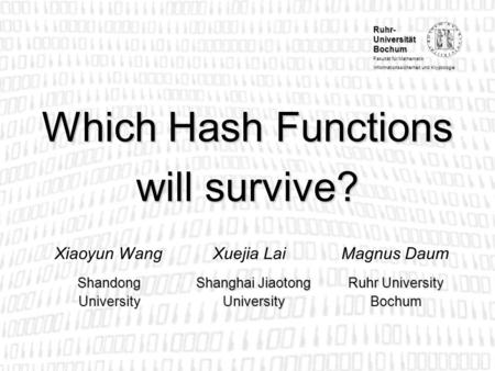 Which Hash Functions will survive?