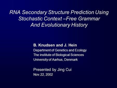 B. Knudsen and J. Hein Department of Genetics and Ecology