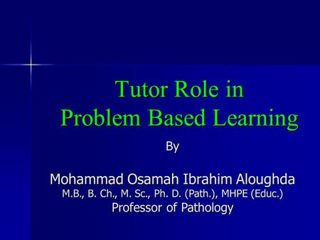 Tutor Role in Problem Based Learning