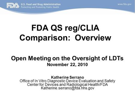 FDA QS reg/CLIA Comparison: Overview