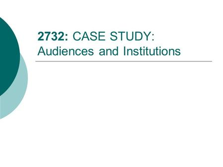 2732: CASE STUDY: Audiences and Institutions. Section A: New Media Technologies Read the passage carefully and answer all parts of questions 1 and 2 which.