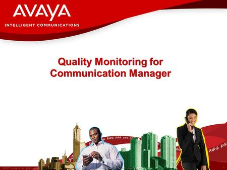 Quality Monitoring for Communication Manager