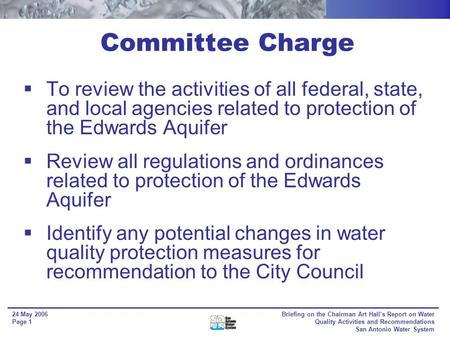 Briefing on Chairman Art Halls Report on Water Quality Activities and Recommendations Planning Commission 24 May 2006 Resource Protection and Compliance.