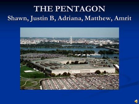 THE PENTAGON Shawn, Justin B, Adriana, Matthew, Amrit.