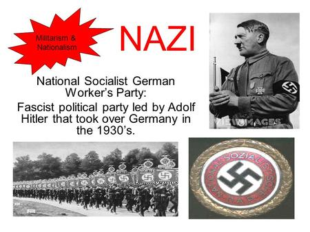 National Socialist German Worker's Party: