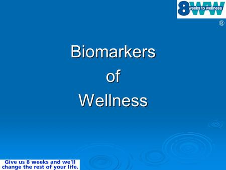 Biomarkers of Wellness.