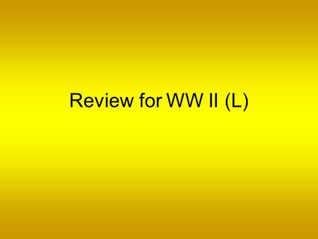 Review for WW II (L). Home front Years of WW 2 (US involvement) Rationing Economic mobilization Office of Price Administration Japanese internment Korematsu.