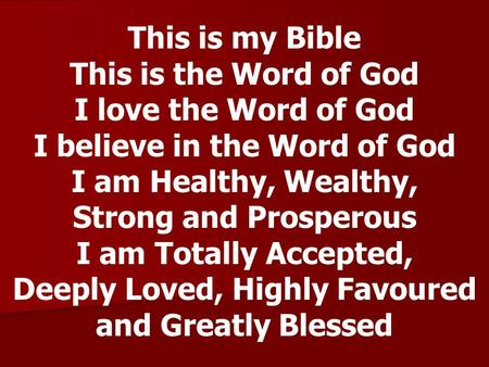 This is my Bible This is the Word of God I love the Word of God I believe in the Word of God.