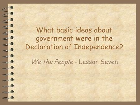 We the People - Lesson Seven