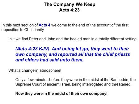 The Company We Keep Acts 4:23