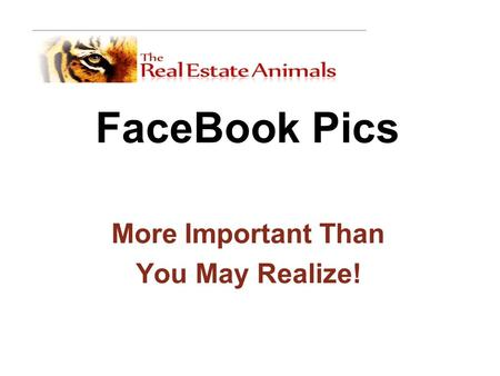 FaceBook Pics More Important Than You May Realize!