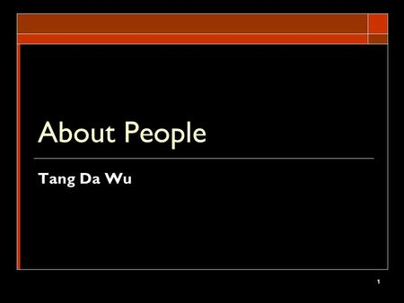 About People Tang Da Wu.