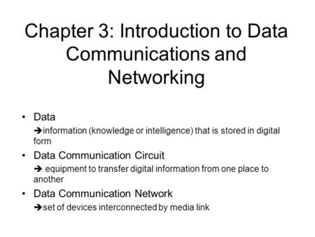 Chapter 3: Introduction to Data Communications and Networking