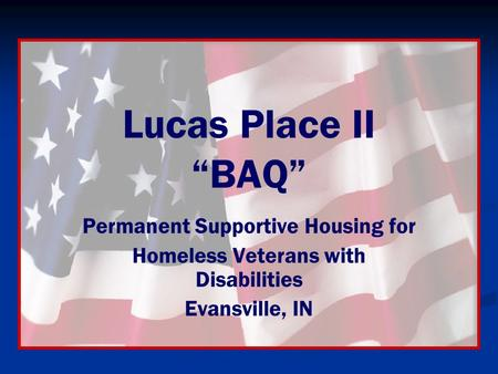 "Lucas Place II ""BAQ"" Permanent Supportive Housing for"