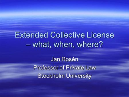 Extended Collective License – what, when, where?