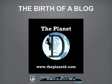 THE BIRTH OF A BLOG. Starting Out Niche & BrandIng Identify Your Audience Personality Expertise Clear Branding.