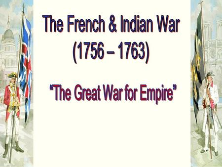 """The Great War for Empire"""