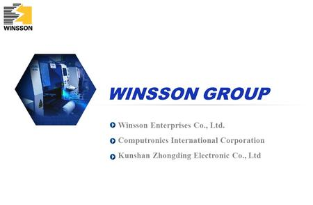 WINSSON GROUP Winsson Enterprises Co., Ltd.