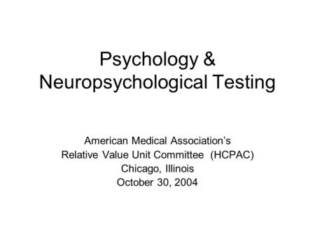 Psychology & Neuropsychological Testing