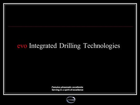 evo Integrated Drilling Technologies