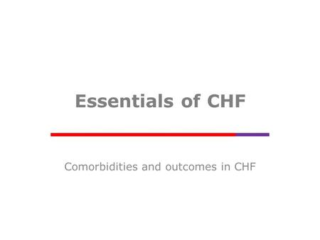Comorbidities and outcomes in CHF