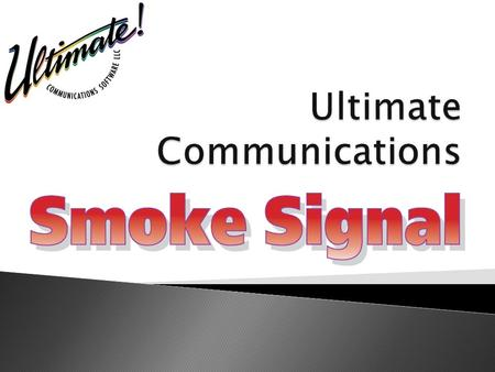 What is Smoke Signal? Smoke Signal Demo Smoke Signal Overview Questions & Answers.