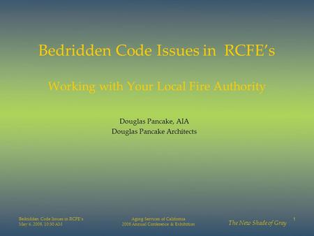 Bedridden Code Issues in RCFE's Working with Your Local Fire Authority