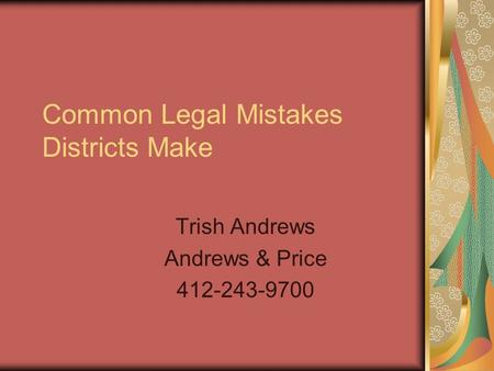 Common Legal Mistakes Districts Make