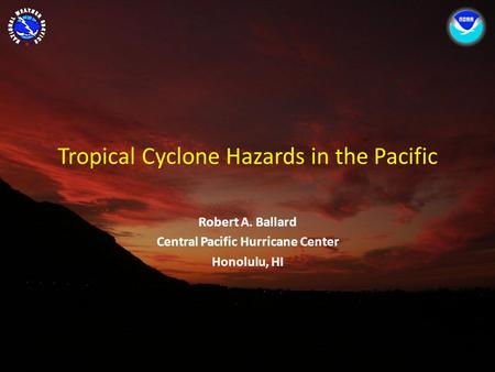 Tropical Cyclone Hazards in the Pacific