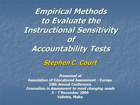 Stephen C. Court Presented at
