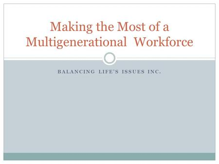 Making the Most of a Multigenerational Workforce
