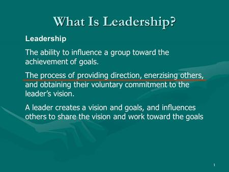 What Is Leadership? Leadership