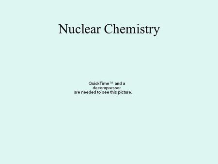 Nuclear Chemistry.