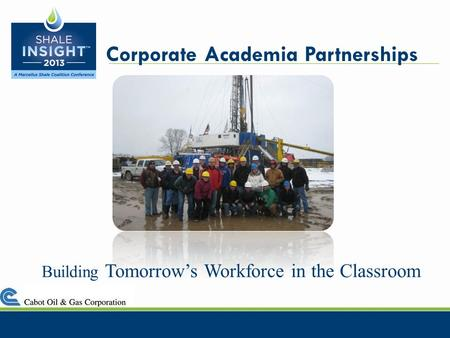 Building Tomorrows Workforce in the Classroom Corporate Academia Partnerships.