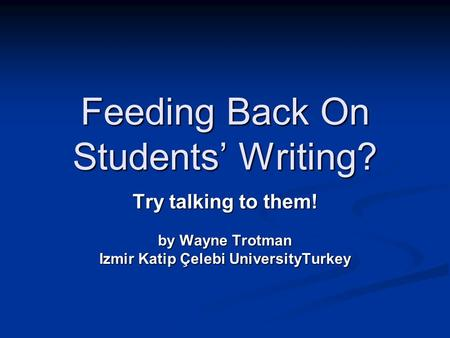 Feeding Back On Students' Writing?